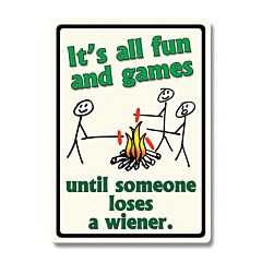 All Fun and Games Tin Sign