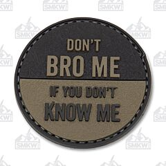 5ive Star Gear Morale Patch Don't Bro Me