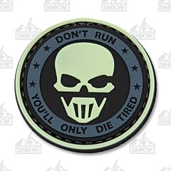 5ive Star Gear Morale Patch Glow-In-The-Dark Dont Run Youll Only Die Tired Ghost