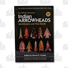 Official Overstreet Indian Arrowheads Identification & Price Guide 15th Edition