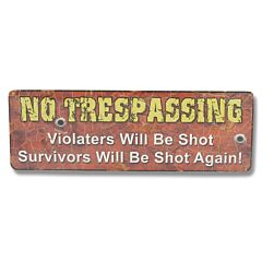 "Rivers Edge ""No Trespassing"" Tin Sign Model 1406"