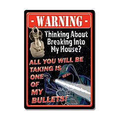 Take a Bullet Tin Sign Model 2258