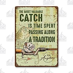 Most Valuable Catch Tin Sign