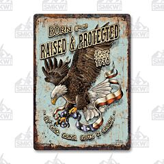 12X17 Tin Sign Born Raised and Protected