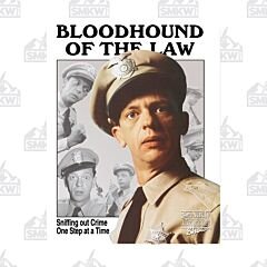 Barney Fife Bloodhound of the Law Tin Sign