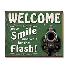 Wait for the Flash Tin Sign