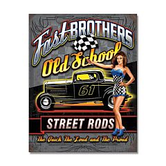 Fast Brothers Stree Rods Tin Sign Model SG2287