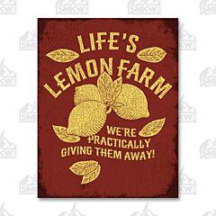 Life's Lemon Farm Tin Sign