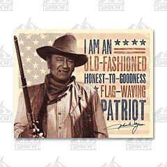 John Wayne Old Fashioned Patriot Tin Sign