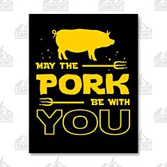 May the Pork Be With You Tin Sign