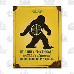 Mythical Bigfoot Tin Sign