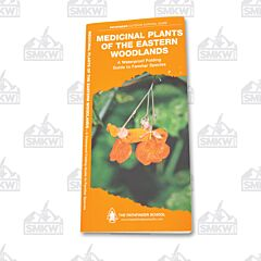 Pathfinder Outdoor Survival Guide Medicinal Plants of The Eastern Woodlands