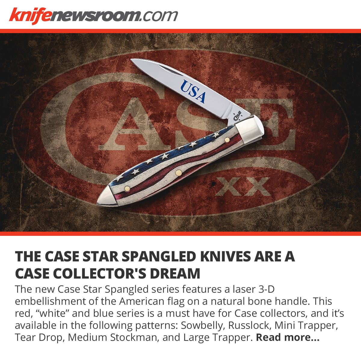 case star spangled at knifenewsroom