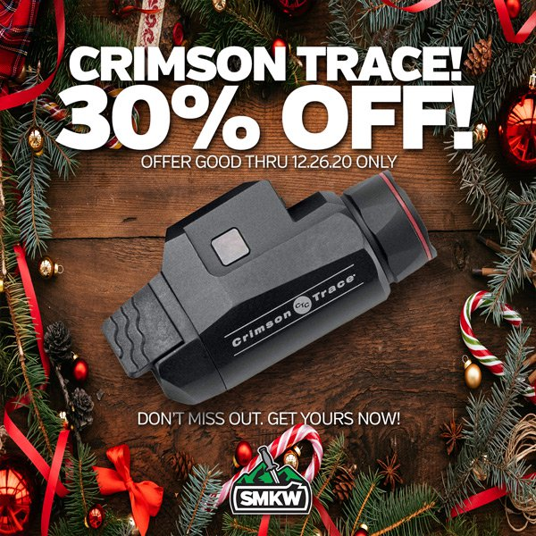 Save 30% on Crimson Trace! Offer ends 12/26/20. While supplies last!