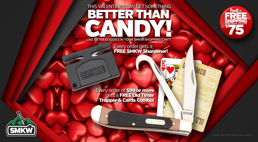 Valentine's Day Sale 2021 - Most orders get a free SMKW Pocket Sharpener (PDSMKW50) and Orders over $99 receive a free Old Timer Trapper and Playing Card Set (PD1130044)! See disclaimer on right for restrictions.